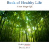 """STEVE JOBS said You need """"A Book of Healthy Life"""""""